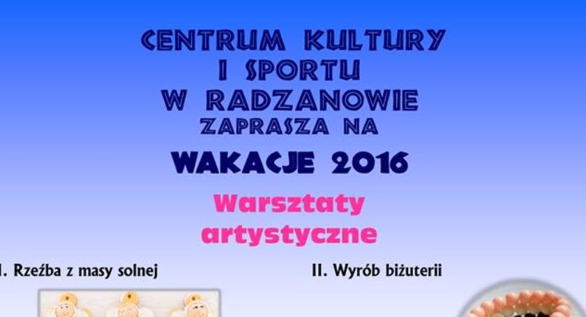 Warsztaty Artystyczne w Radzanowie.